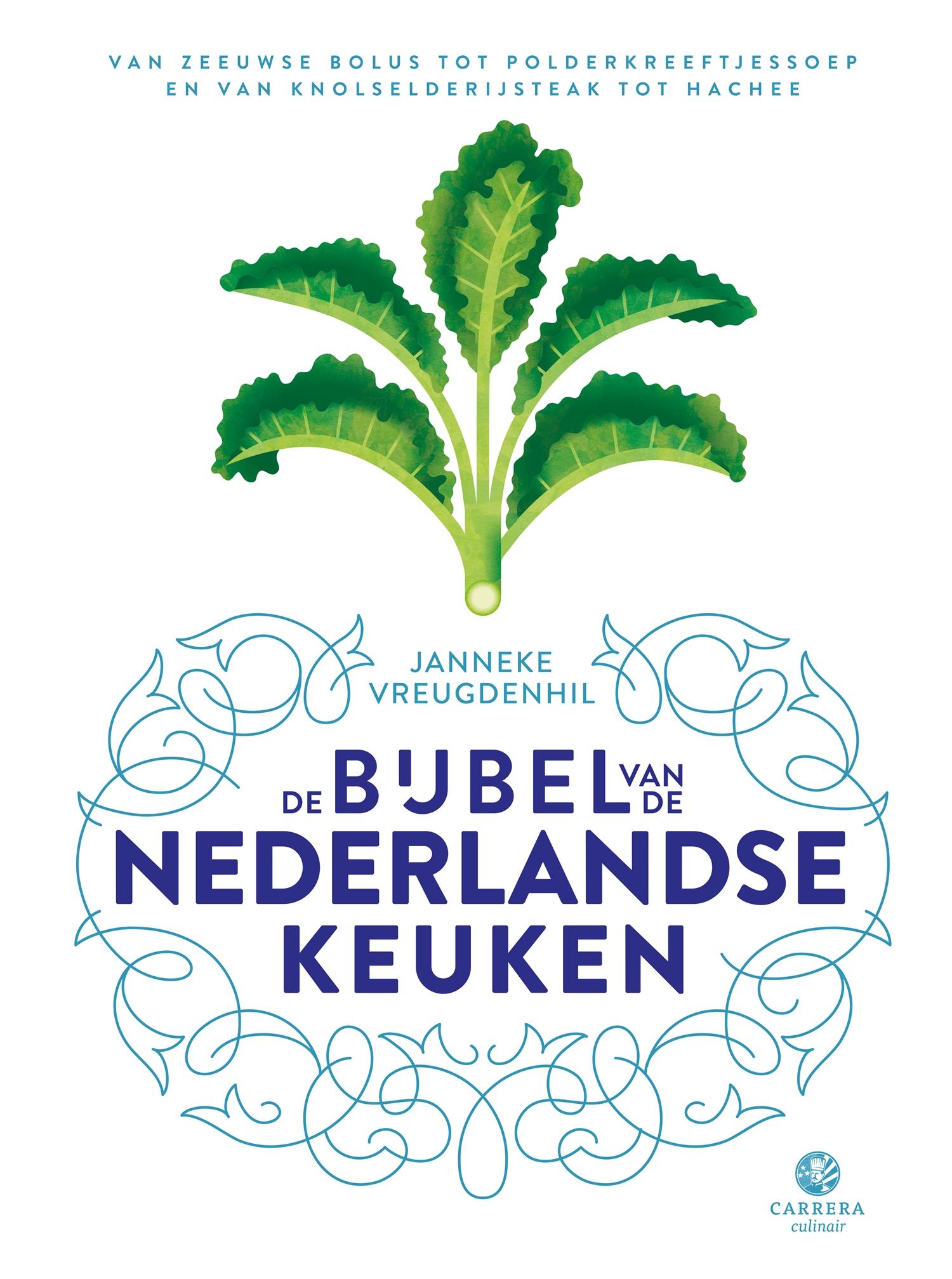 De Bijbel van de Nederlandse Keuken - Janneke Vreugdenhill