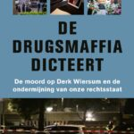 De drugsmaffia dicteert – Gerlof Leistra