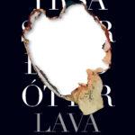 Lava – Yrsa Sigurdardottir