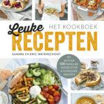 Leuke Recepten – het kookboek – Sandra en Eric Waterschoot