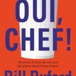 Oui, Chef! – Bill Buford