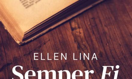 Semper Fi – Ellen Lina