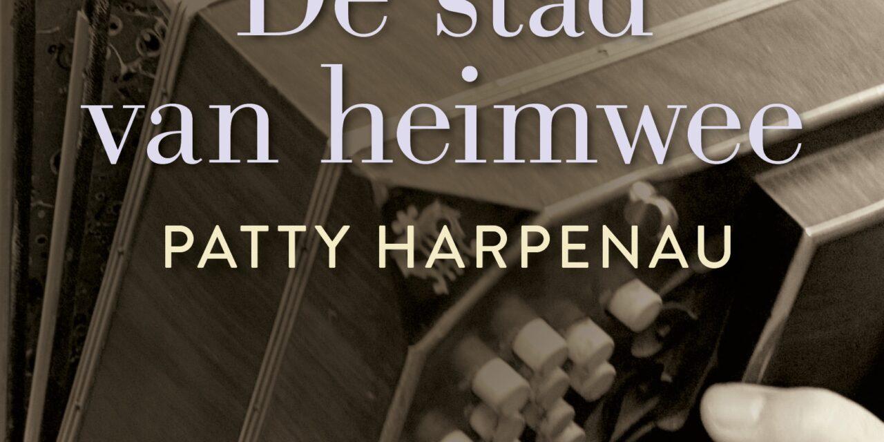 De stad van heimwee – Patty Harpenau