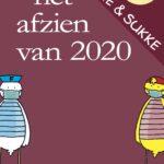 Fokke & Sukke. Het afzien van 2020 – Reid, Geleijnse & Van Tol