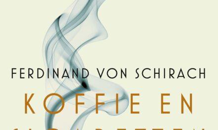 Koffie en sigaretten – Ferdinand von Schirach