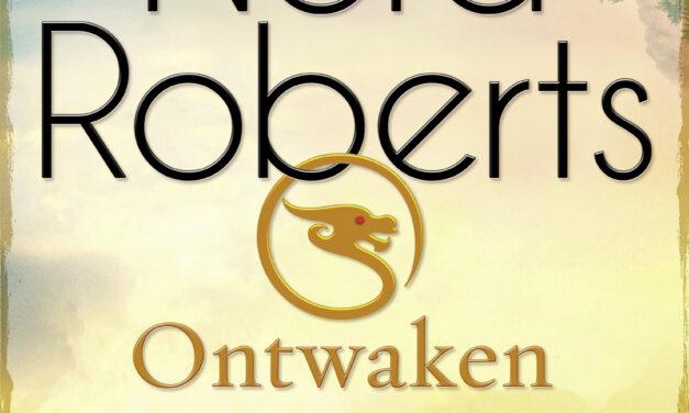 Ontwaken – Nora Roberts