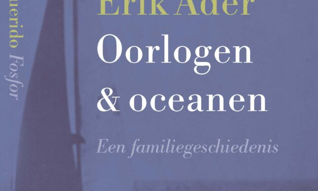Oorlogen & oceanen – Erik Ader