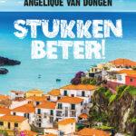 Stukken beter! – Angelique van Dongen