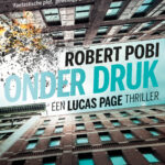 Onder druk – Robert Pobi