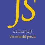 Verzameld proza – J. Slauerhoff