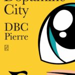Ondertussen in Dopamine City – DBC Pierre