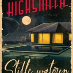 Stille wateren – Patricia Highsmith