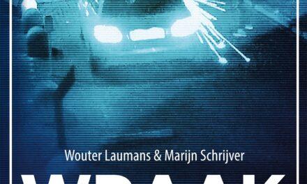 Wraak – Wouter Laumans & Marijn Schrijver