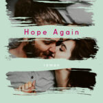 Hope Again – Mona Kasten