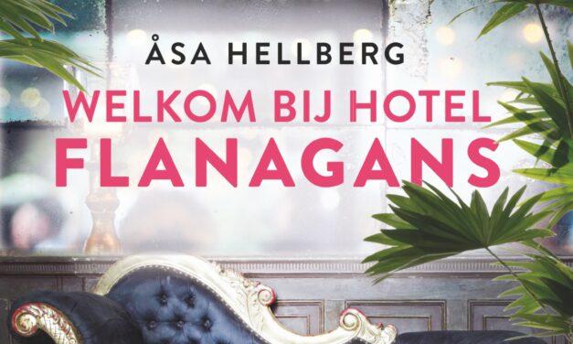 Welkom bij hotel Flanagans – Åsa Hellberg
