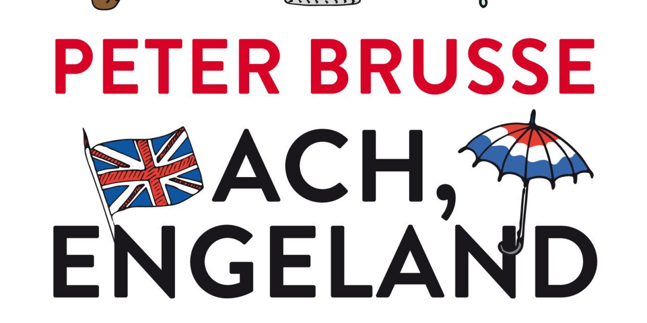 Ach, Engeland – Peter Brusse