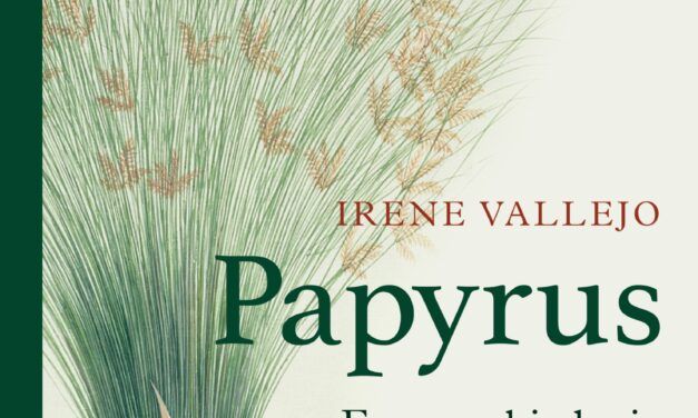 Papyrus – Irene Vallejo