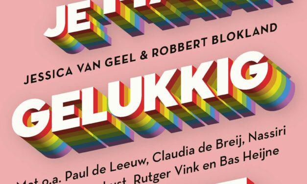 Als je maar gelukkig bent – Jessica van Geel & Robbert Blokland