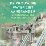 De vrouw die water liet aanbranden – Harold Hamersma