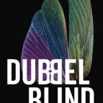 Dubbelblind – Edward St Aubyn