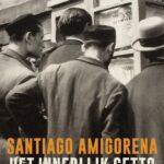 Het innerlijk getto – Santiago Amigorena