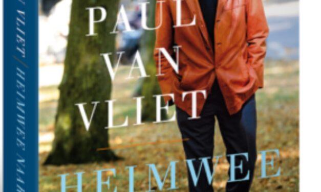 Heimwee naar morgen – Paul van Vliet
