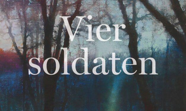 Vier soldaten – Hubert Mingarelli