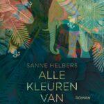 Alle kleuren van de nacht – Sanne Helbers