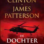De dochter van de President – Bill Clinton & James Patterson