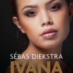 Ivana – Sébas Diekstra