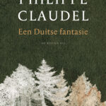 Een Duitse fantasie – Philippe Claudel