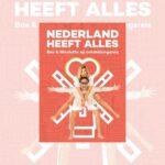 Nederland heeft alles – Nicolette van Dam & Bas Smit