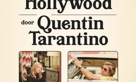 Once Upon a Time in Hollywood – Quentin Tarantino