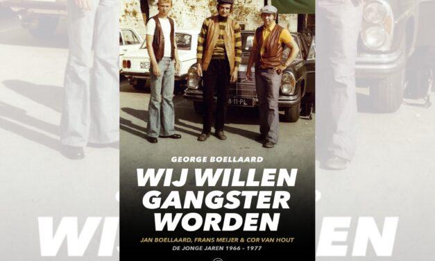 Wij willen gangster worden – George Boellaard