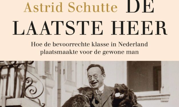 De laatste heer – Astrid Schutte