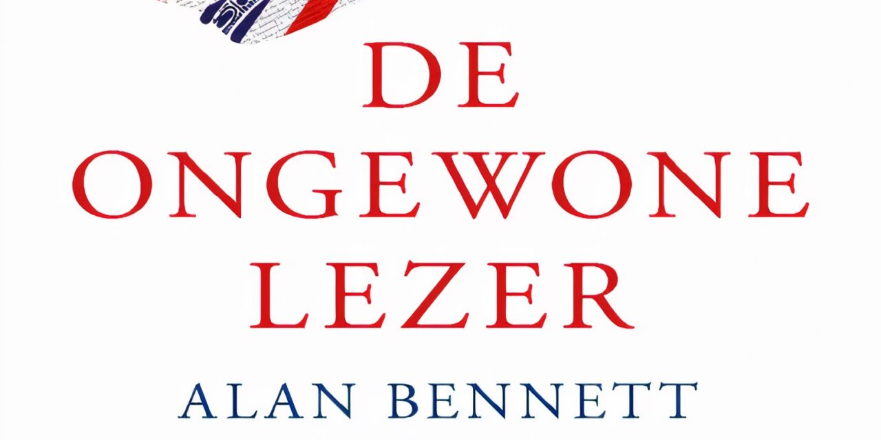 De ongewone lezer – Alan Bennett