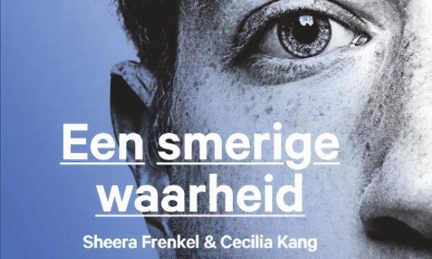 Een smerige waarheid – Sheera Frenkel & Cecilia Kang