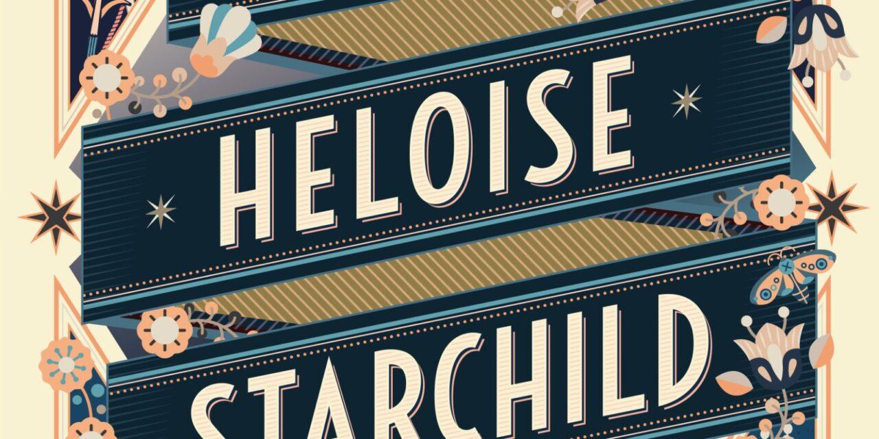 De vele levens van Heloise Starchild – John Ironmonger
