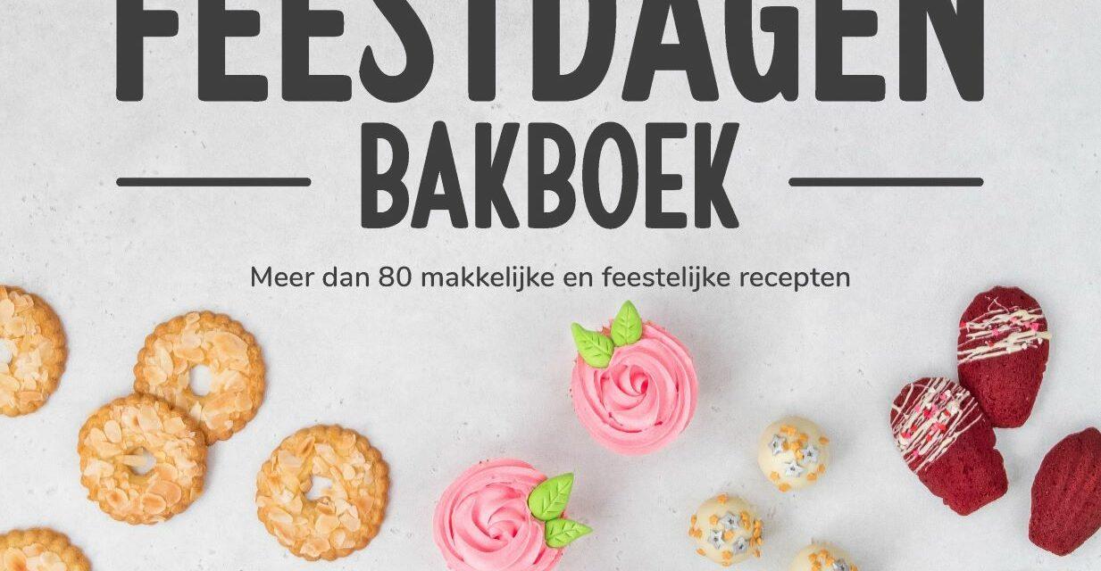 Het Laura's Bakery Feestdagen Bakboek – Laura Kieft