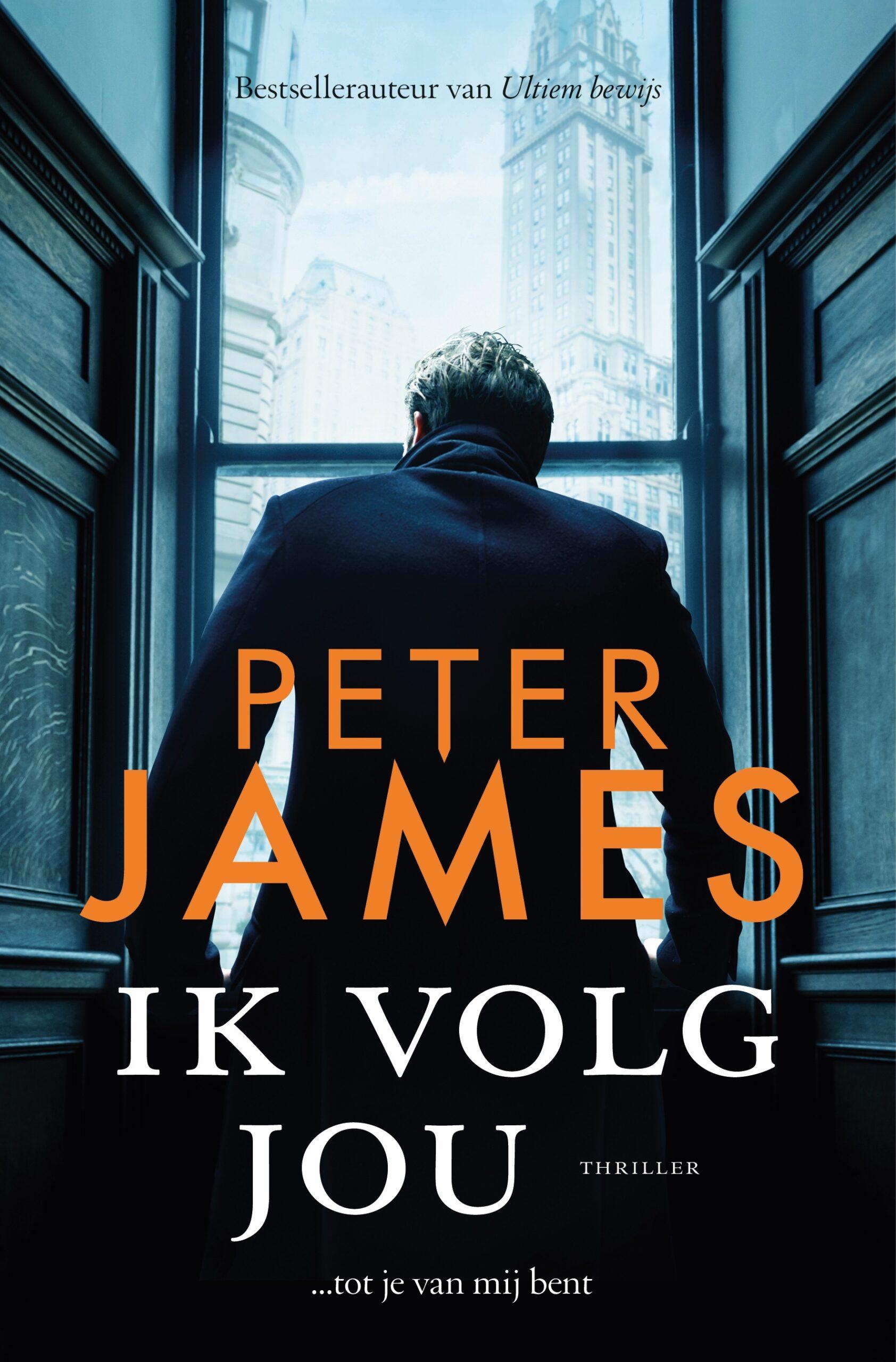 Ik volg jou - Peter James