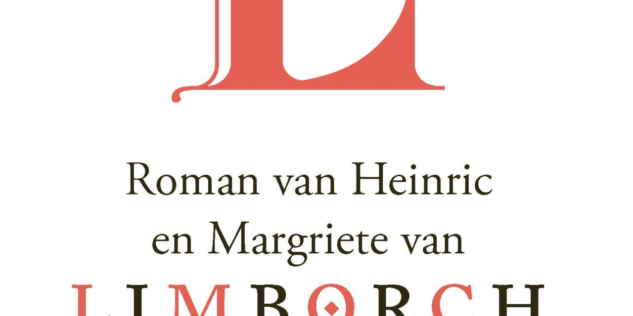 Roman van Heinric en Margriete van Limborch – Anoniem