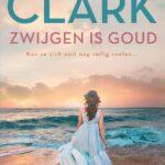 Zwijgen is goud – Mary Higgins Clark