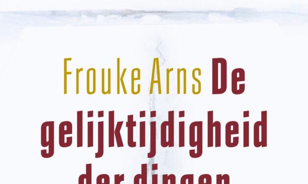 De gelijktijdigheid der dingen – Frouke Arns