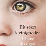Dit soort kleinigheden – Claire Keegan