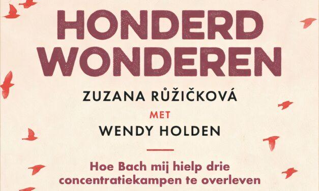 Honderd wonderen – Zuzana Ruzicková & Wendy Holden