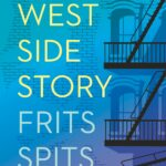 Mijn West Side Story – Frits Spits