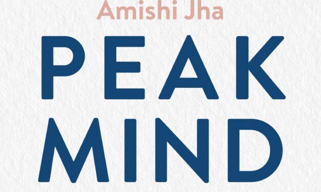 Peak Mind – Amishi Jha