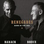 Renegades – Barack Obama & Bruce Springsteen