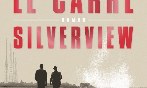 Silverview – John le Carré