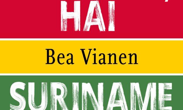 Suriname, ik ben – Bea Vianen